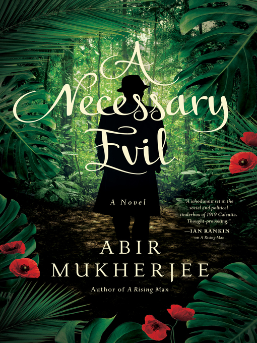 Title details for A Necessary Evil by Abir Mukherjee - Wait list
