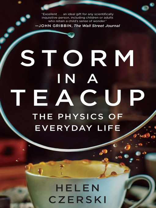 Title details for Storm in a Teacup by Helen Czerski - Available