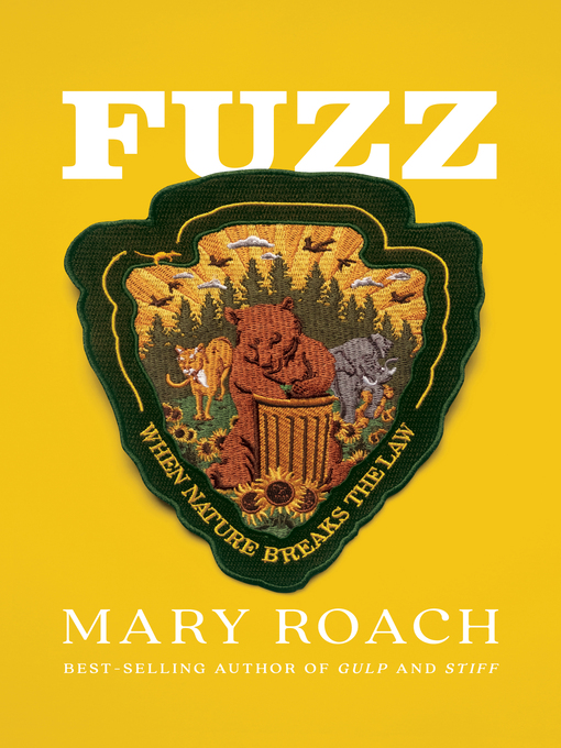 Title details for Fuzz by Mary Roach - Wait list