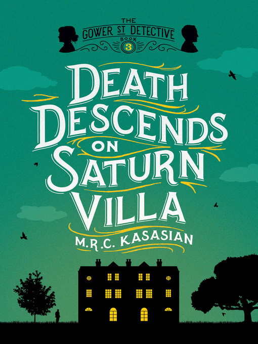 Title details for Death Descends on Saturn Villa by M. R. C. Kasasian - Available