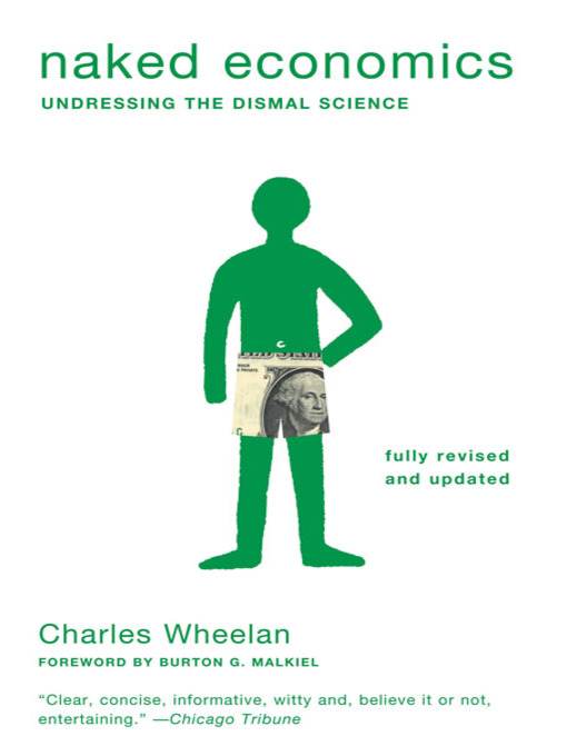Title details for Naked Economics by Charles Wheelan - Available