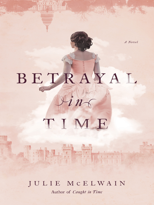 Title details for Betrayal in Time by Julie McElwain - Wait list