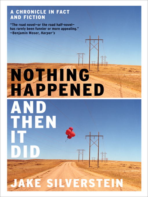 Title details for Nothing Happened and Then It Did by Jake Silverstein - Available