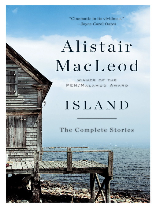Title details for Island by Alistair MacLeod - Available