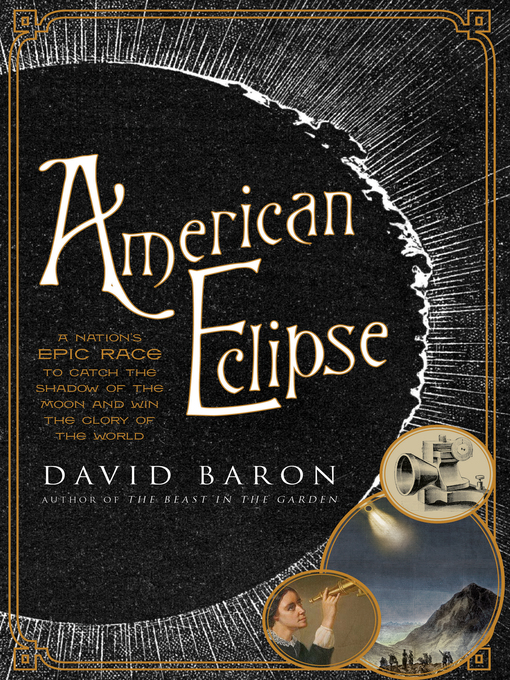 Title details for American Eclipse by David Baron - Available