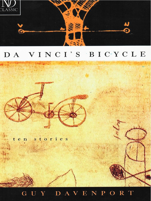 Title details for Da Vinci's Bicycle by Guy Davenport - Wait list