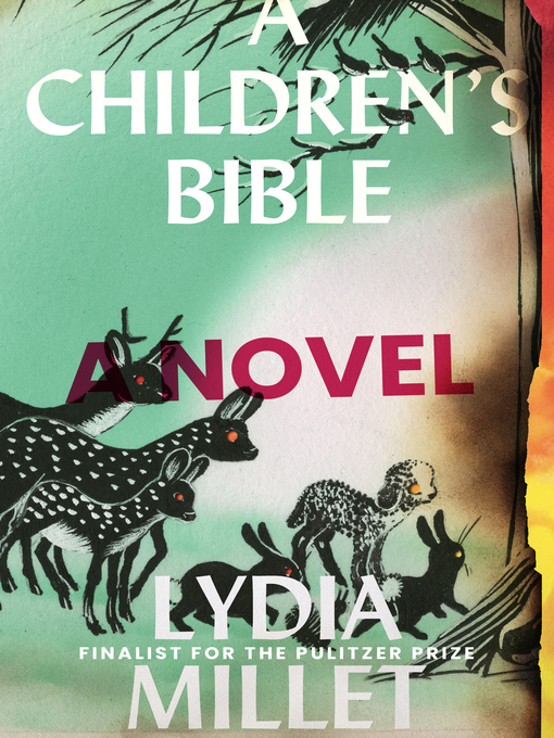 Title details for A Children's Bible by Lydia Millet - Available