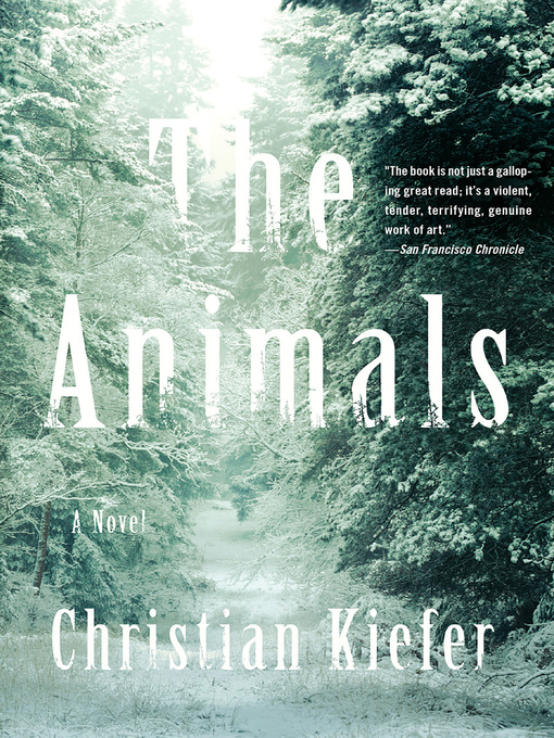 Title details for The Animals by Christian Kiefer - Wait list