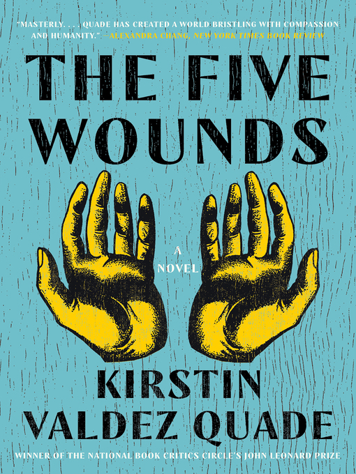 Title details for The Five Wounds by Kirstin Valdez Quade - Available