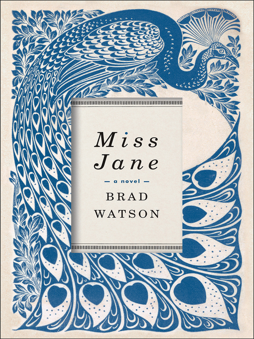 Title details for Miss Jane by Brad Watson - Wait list