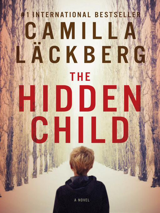 Title details for The Hidden Child by Camilla Lackberg - Wait list