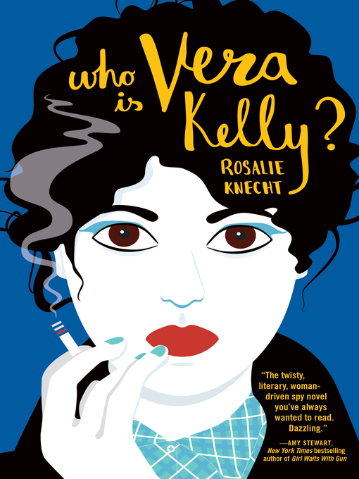 Title details for Who Is Vera Kelly? (A Vera Kelly  Story) by Rosalie Knecht - Available