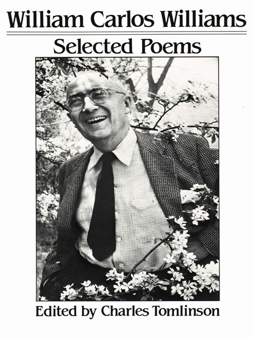 Title details for Selected Poems by William Carlos Williams - Wait list