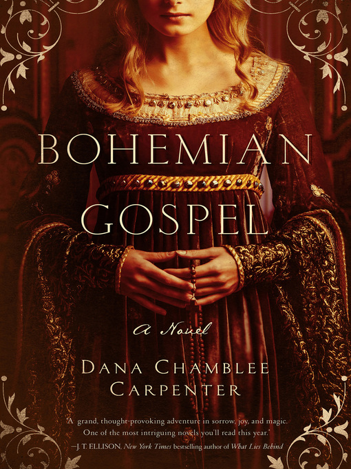 Title details for Bohemian Gospel by Dana Chamblee Carpenter - Available
