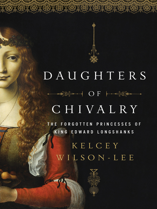 Title details for Daughters of Chivalry by Kelcey Wilson-Lee - Available