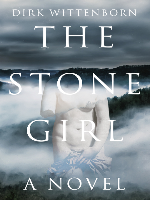Title details for The Stone Girl by Dirk Wittenborn - Wait list