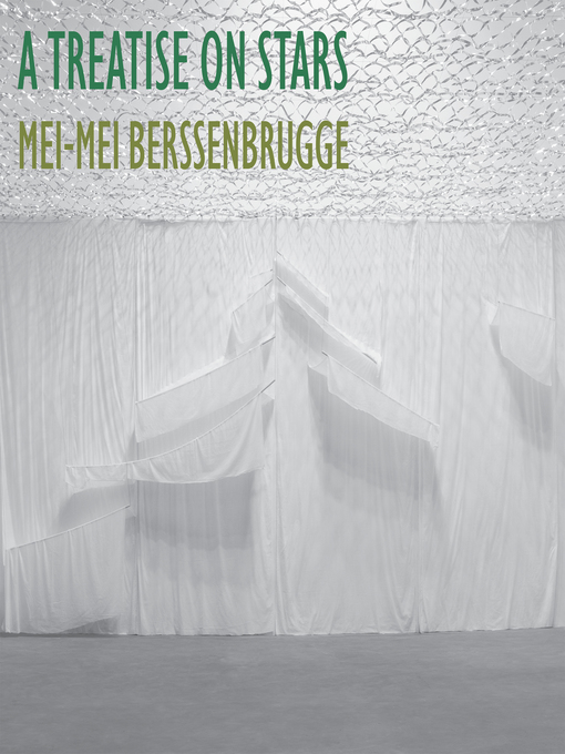 Title details for A Treatise on Stars by Mei-mei Berssenbrugge - Available