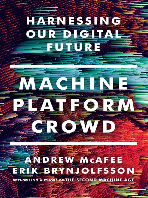 Title details for Machine, Platform, Crowd by Andrew McAfee - Wait list