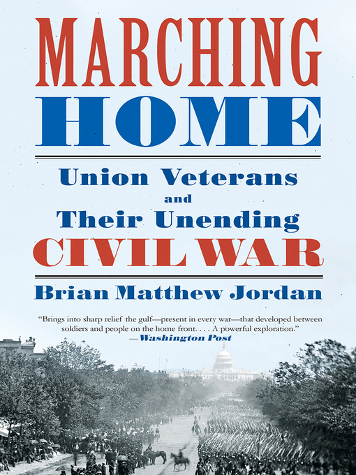Title details for Marching Home by Brian Matthew Jordan - Wait list