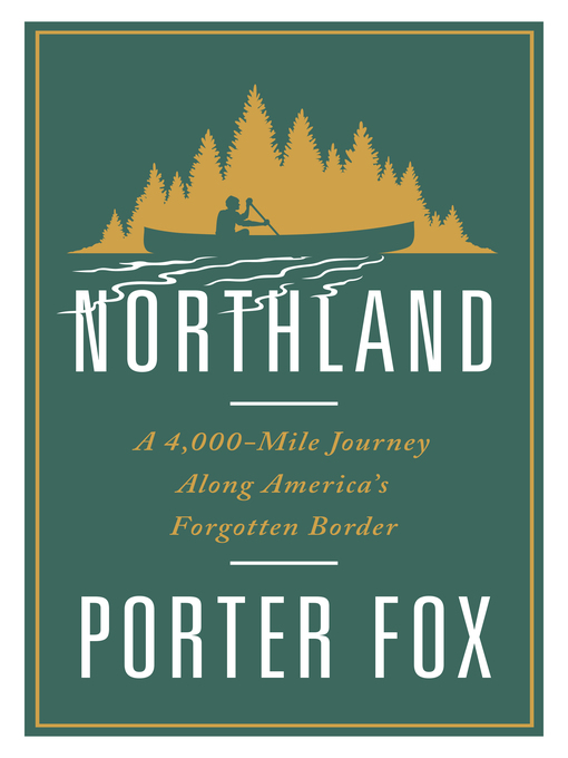 Title details for Northland by Porter Fox - Wait list
