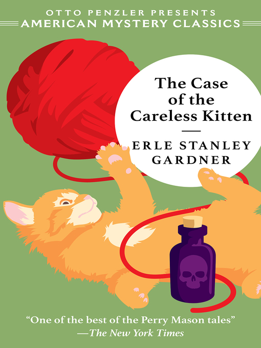 Title details for The Case of the Careless Kitten by Erle Stanley Gardner - Wait list