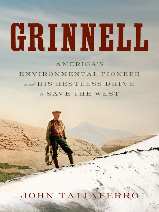 Title details for Grinnell by John Taliaferro - Available