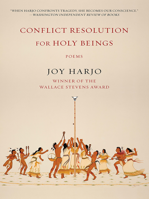Title details for Conflict Resolution for Holy Beings by Joy Harjo - Available