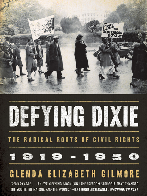 Title details for Defying Dixie by Glenda Elizabeth Gilmore - Available