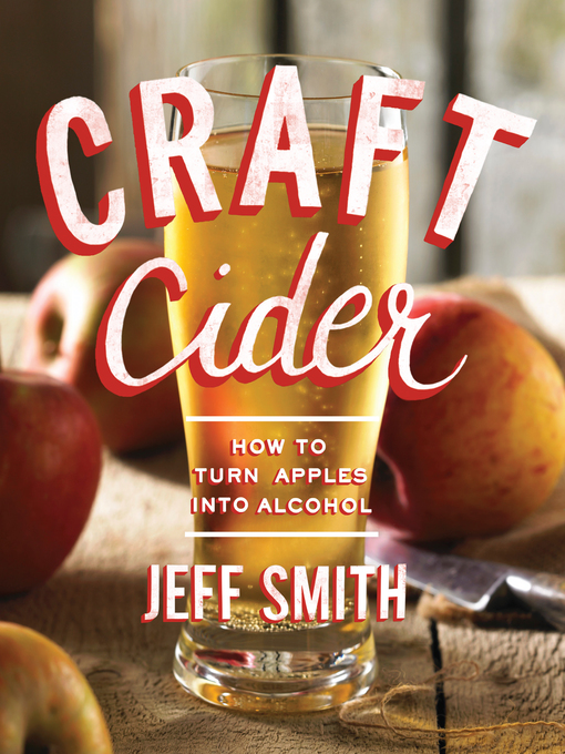 Title details for Craft Cider by Jeff Smith - Wait list