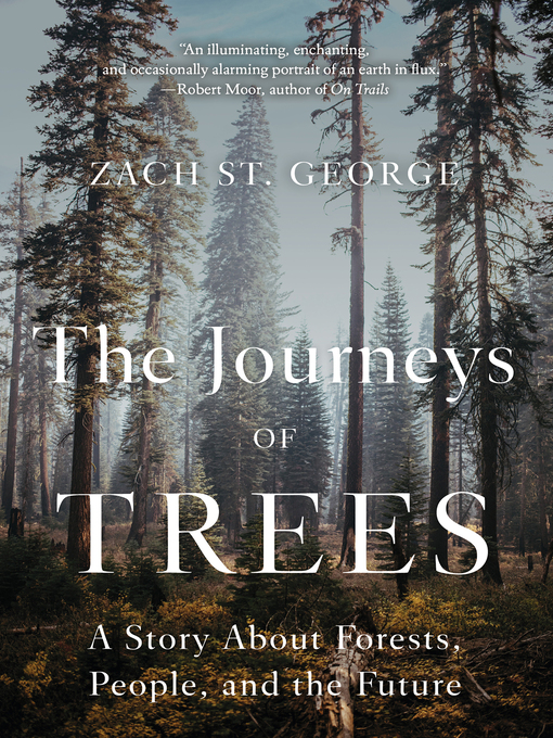 Title details for The Journeys of Trees by Zach St. George - Available
