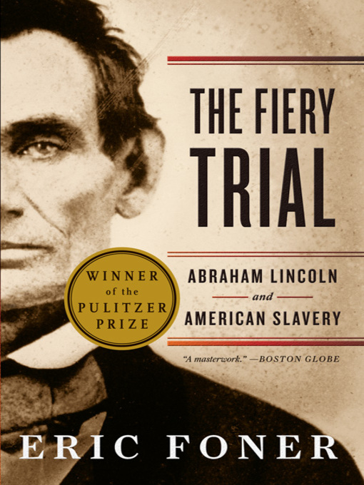 Title details for The Fiery Trial by Eric Foner - Wait list
