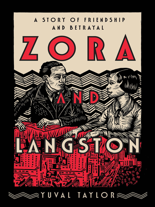 Title details for Zora and Langston by Yuval Taylor - Available