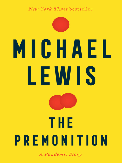 Title details for The Premonition by Michael Lewis - Available