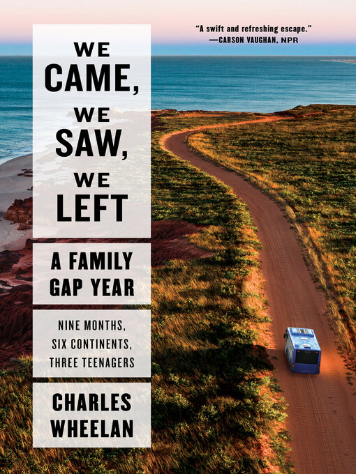 Title details for We Came, We Saw, We Left by Charles Wheelan - Available