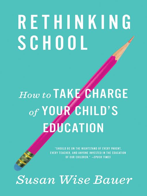 Title details for Rethinking School by Susan Wise Bauer - Wait list