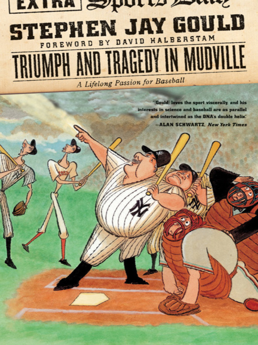 Title details for Triumph and Tragedy in Mudville by Stephen Jay Gould - Available