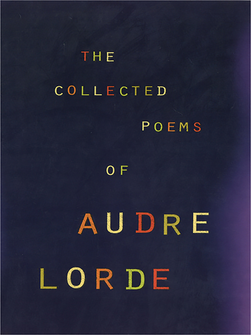Title details for The Collected Poems of Audre Lorde by Audre Lorde - Wait list