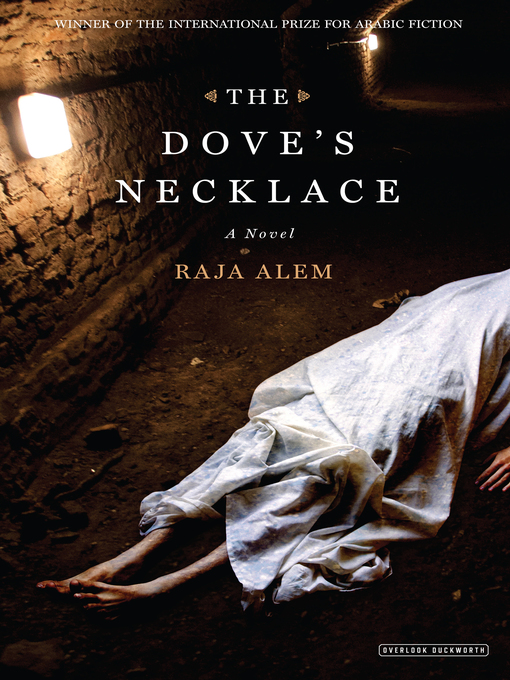 Title details for The Dove's Necklace by Raja Alem - Available