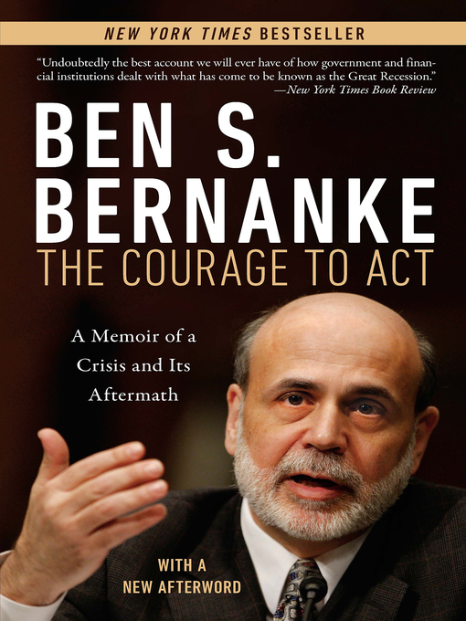 Title details for The Courage to Act by Ben S. Bernanke - Wait list