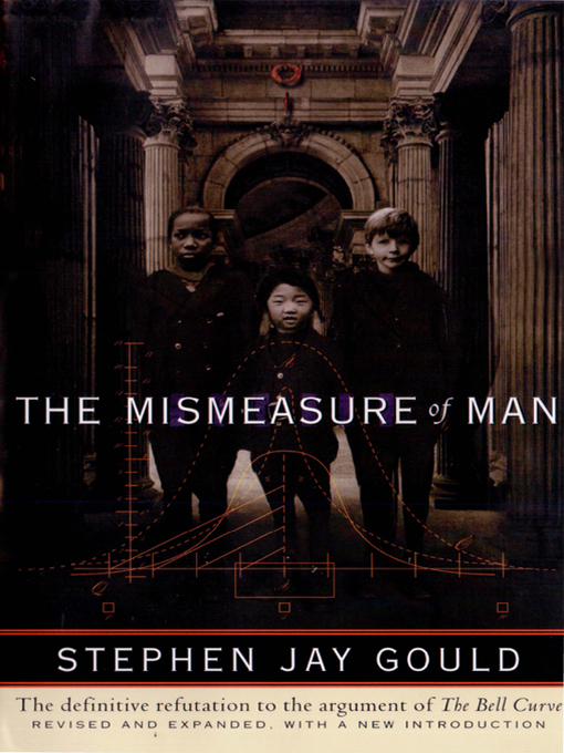 a literary analysis of racist arguments and iq by stephan jay gould