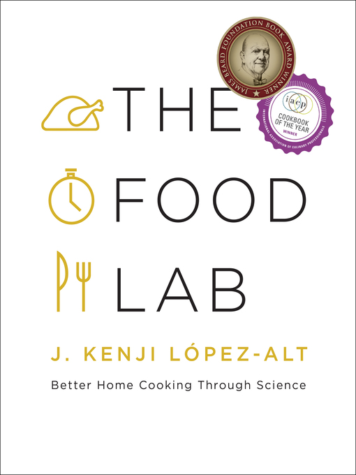 Title details for The Food Lab by J. Kenji López-Alt - Wait list