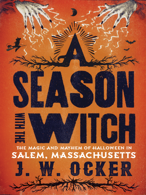 Title details for A Season with the Witch by J. W. Ocker - Available
