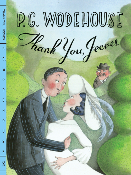 Title details for Thank You, Jeeves by P. G. Wodehouse - Available