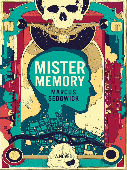 Title details for Mister Memory by Marcus Sedgwick - Wait list
