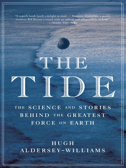 Title details for The Tide by Hugh Aldersey-Williams - Available