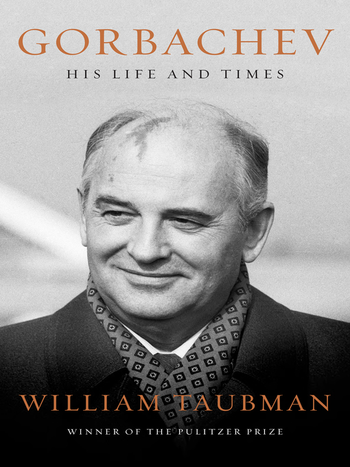 Title details for Gorbachev by William Taubman - Wait list