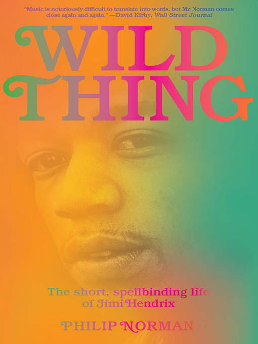 Title details for Wild Thing by Philip Norman - Available