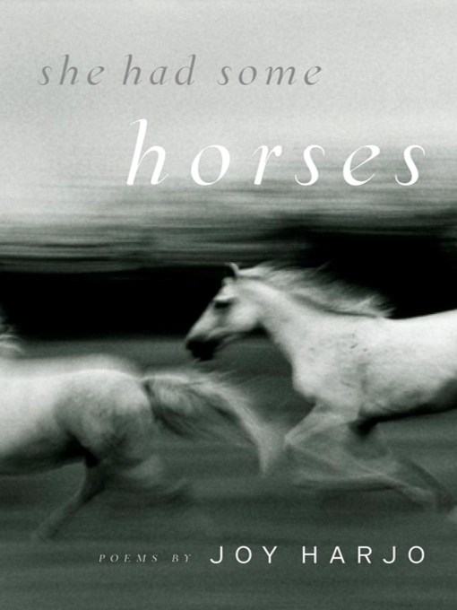 Title details for She Had Some Horses by Joy Harjo - Available