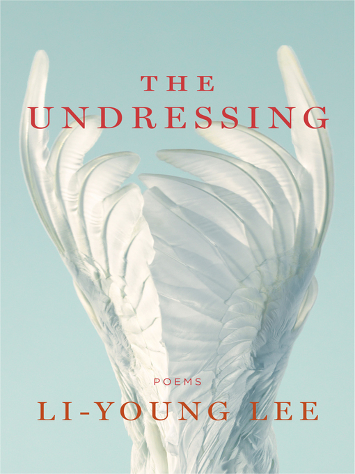 The undressing : poems
