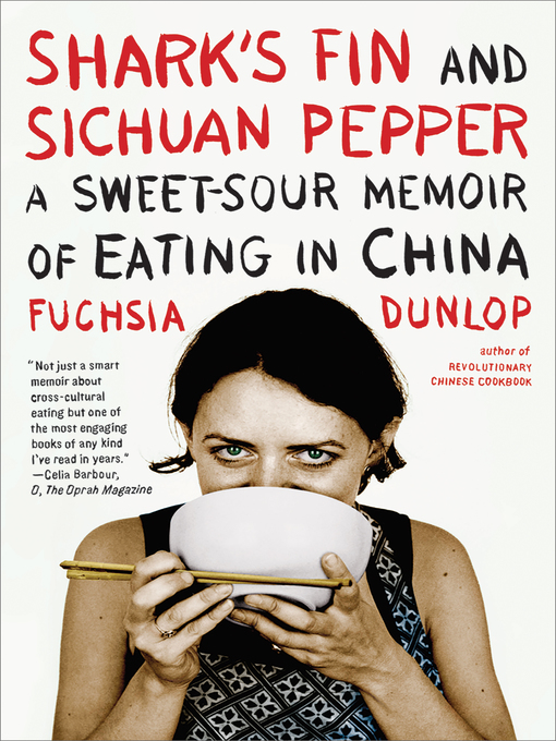 Title details for Shark's Fin and Sichuan Pepper by Fuchsia Dunlop - Wait list